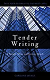 Book cover image for Tender Writing: A Simple, Clear and Concise Guide