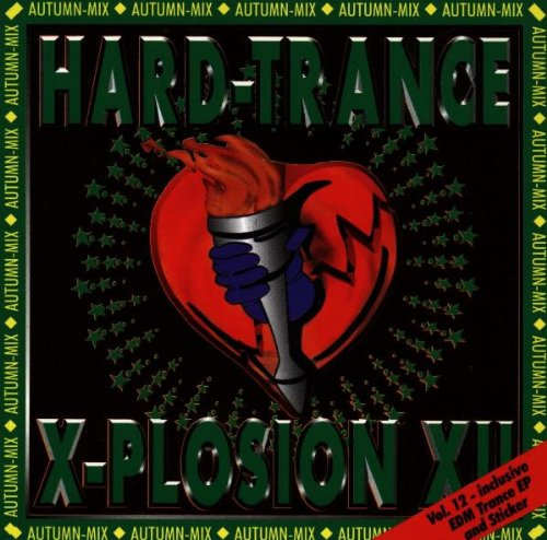 Hard Trance X-Plosion 12