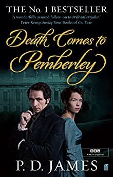Death Comes to Pemberley: Enhanced Edition (English Edition) von [James, P. D.]