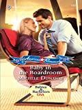 Baby in the Boardroom (Babies & Bachelors USA)