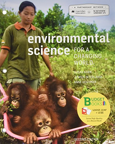 Loose-Leaf Version for Scientific American Environmental Science for a Changing World 2e & Launchpad for Scientific American Environmental Science for a Changing World (6 Month Access) 2e