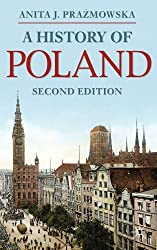A History of Poland (Palgrave Essential Histories series)