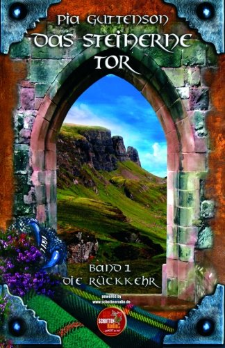 Das Steinerne Tor: Rückkehr