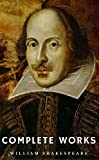 #10: The Complete Works of William Shakespeare (37 plays, 160 sonnets and 5 Poetry Books With Active Table of Contents) (Lecture Club Classics)