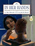 In Her Hands: The Story of Sculptor Augusta Savage by Schroeder, Alan, Bereal, JaeMe (2014) Paperback