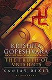 #5: Krishna Gopeshvara: The Truth of Vrishnis (Book 1 of the Lord Krishna Trilogy)