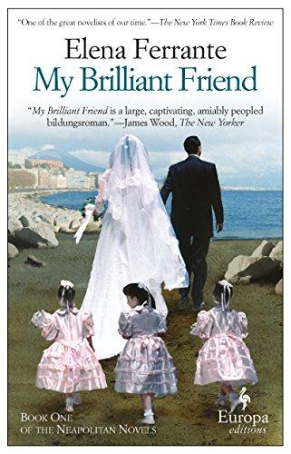My Brilliant Friend: 1 (Neapolitan Novels 1)
