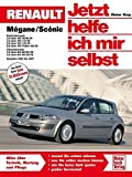 Renault Mégane / Scénic (Jetzt helfe ich mir selbst, Band 242)