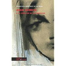 Aben Humeya o La rebelión de los moriscos (Teatro) (Spanish Edition)