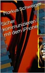 Sicher kommunizieren mit dem iPhone