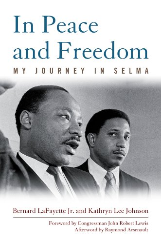 in-peace-and-freedom-my-journey-in-selma-civil-rights-and-the-struggle-for-black-equality-in-the-twe