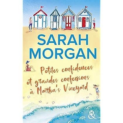 Petites confidences et grandes confessions à Martha's Vineyard : Trois générations, quatre femmes : La nouvelle romance de Sarah Morgan (&H)