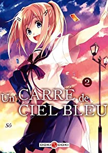 Un Carré de Ciel Bleu Edition simple Tome 2