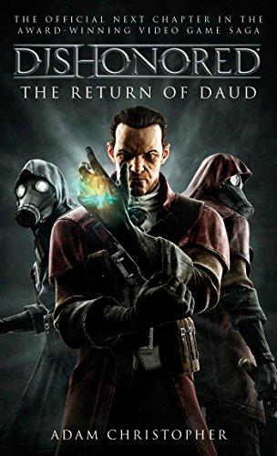 Dishonored - The Return of Daud (Dishonoured, Band 2)