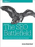 The SEO Battlefield: Winning Strategies for Search Marketing Programs (English Edition)