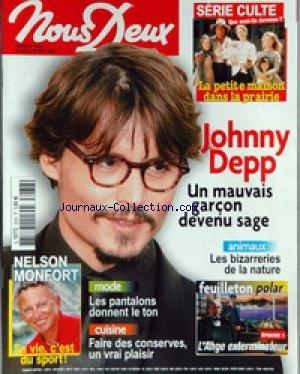 NOUS DEUX [No 3038] du 20/09/2005 - LA PETITE MAISON DANS LA PRAIRIE - JOHNNY DEPP - NELSO MONFORT - LES PANTALONS - CUISINE - ANIMAUX - LA NATURE.