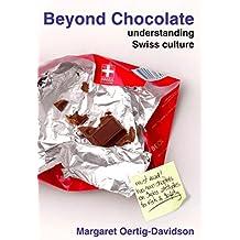Beyond Chocolate: understanding Swiss cultur