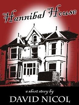 Hannibal House (English Edition) di [Nicol, David]