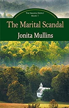The Marital Scandal (The Neosho District Book 1) by [Mullins, Jonita]