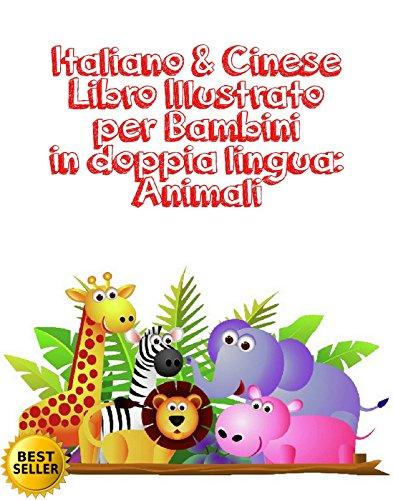 italiano-cinese-libro-illustrato-per-bambini-in-doppia-lingua-animali-imparare-italiano-e-cinese-lib
