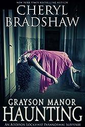 Grayson Manor Haunting (Addison Lockhart Book 1) (English Edition)