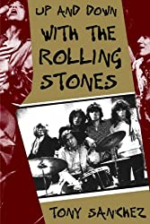 Up and Down with the Rolling Stones by Tony Sanchez (1996-08-01)