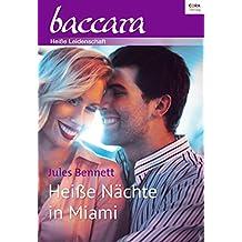 Heiße Nächte in Miami (baccara)