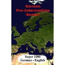 German Pre-Intermediate Reader: Super 1000