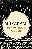 Men Without Women by HARUKI MURAKAMI(2016-04-22)