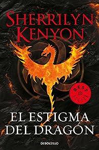 El estigma del dragón par Sherrilyn Kenyon