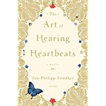 The Art of Hearing Heartbeats (English Edition)