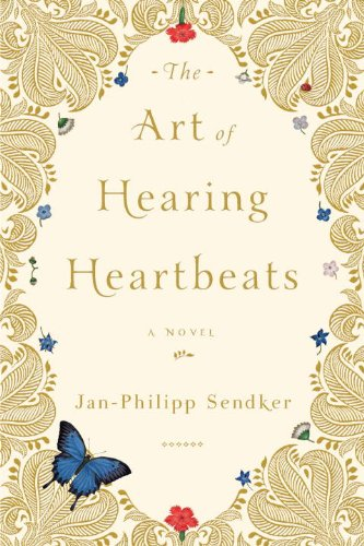 The Art of Hearing Heartbeats: A Novel (English Edition)