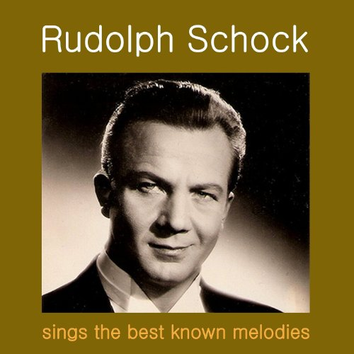 Rudolf Schock Sings the Best K...