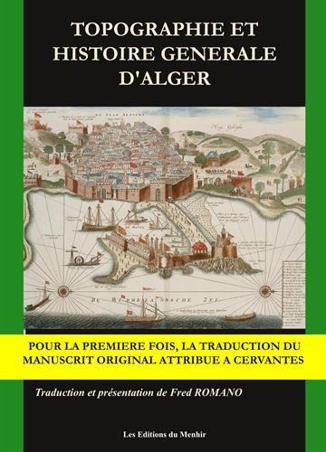 Topographie et histoire générale d'Alger par Miguel de Cervantès