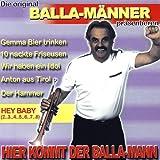 Hier kommt der Balla-Mann