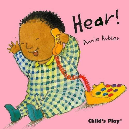 What Can I Hear? (Small Senses) by Annie Kubler (Illustrator) (31-Oct-2011) Board book