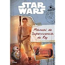 Star Wars: The Force Awakens - Manual de Supervivencia de Rey (Replica Journal)