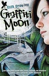 Graffiti Moon by Cath Crowley (2012-07-05)