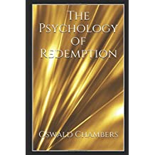 The Psychology of Redemption: Illustrated Edition