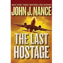 The Last Hostage (The Kat Bronsky Thrillers)