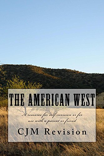 the-american-west-a-self-revision-guide-or-a-tool-to-be-used-with-parents-or-friends-english-edition