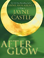 After Glow (Ghost Hunters, Book 2) by Jayne Castle (2004-07-09)