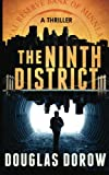 The Ninth District - A Thriller: Volume 1