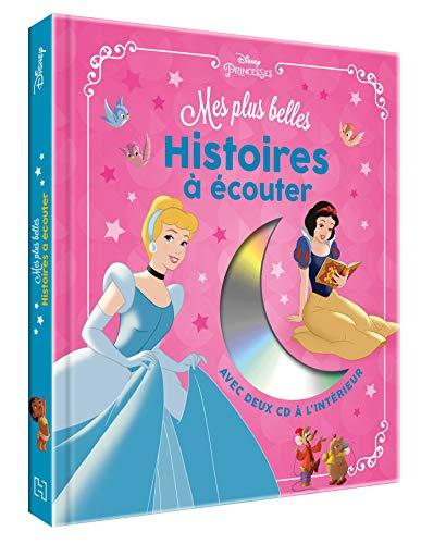 DISNEY PRINCESSES - Mes Plus Belles Histoires à Écouter - Livre CD