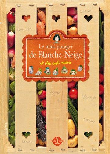 Le Mini-potager de Blanche-Neige et des 7 nains
