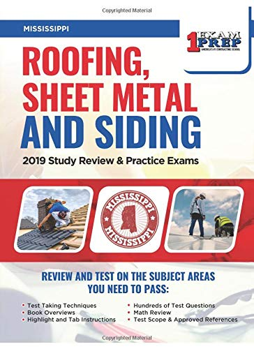 Mississippi Roofing, Sheet Metal and Siding: 2019 Study Review & Practice Exams