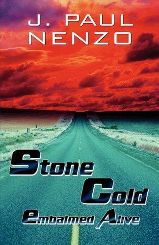 Stone Cold: Embalmed Alive