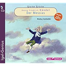 Starke Stücke - Georg Friedrich Händel: Der Messias