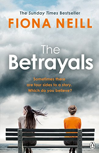 The Betrayals: The Richard & Judy Book Club Pick 2017 by [Neill, Fiona]