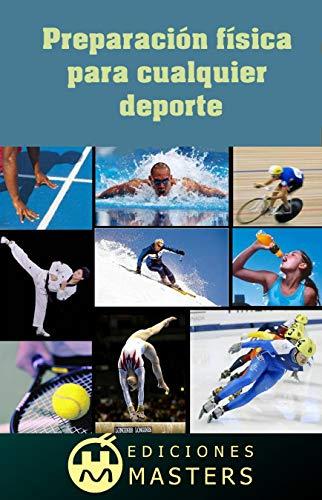 Preparación física: para cualquier deporte por Adolfo Pérez Agusti